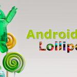 Tips When Using the New Features of Android 5.0 Lollipop